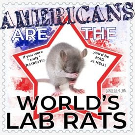 Are Americans the World's Lab Rats?!